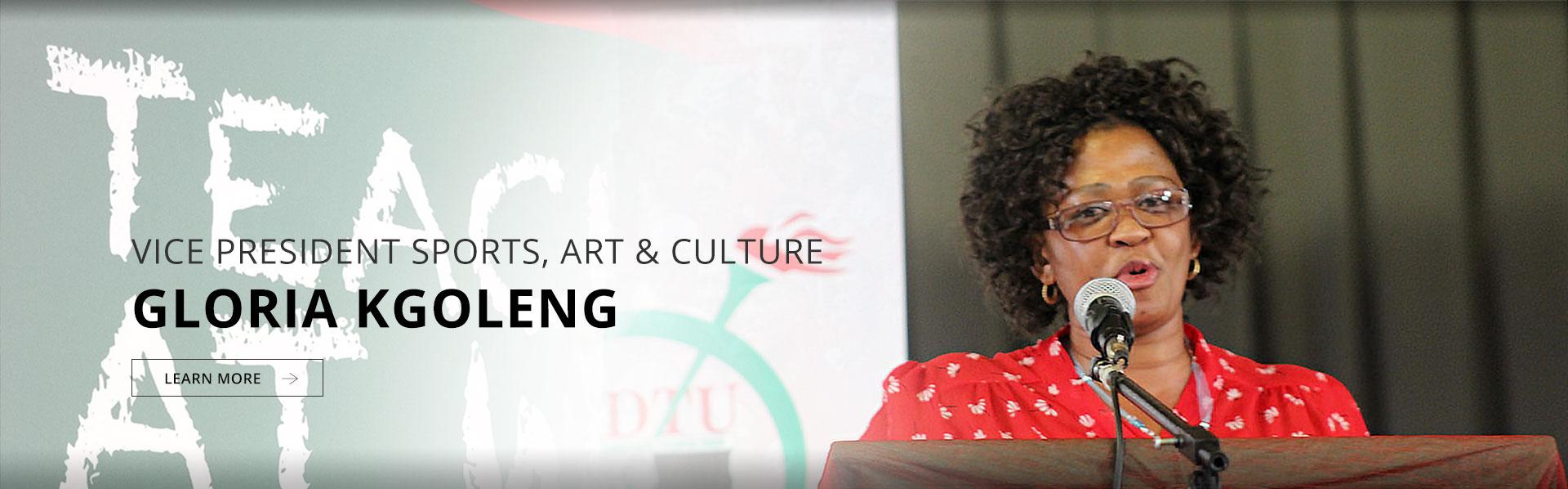 Vice President (Sport, Arts and Culture): Cde Gloria Kgoleng