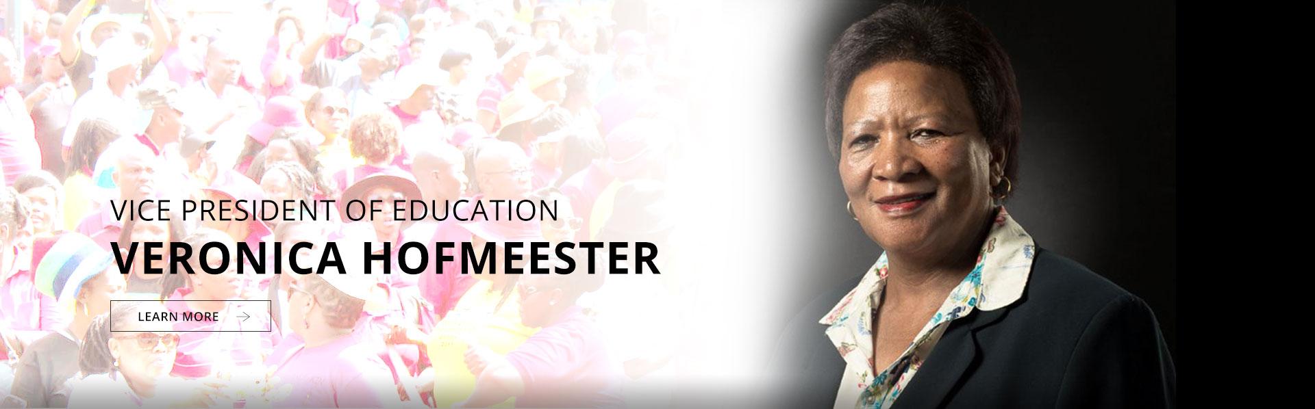 Vice President (Education): Cde Veronica Hofmeester